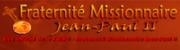 Fraternité Missionnaire Jean-Paul II